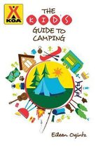 The Kid's Guide to Camping
