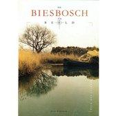 De Biesbosch in beeld