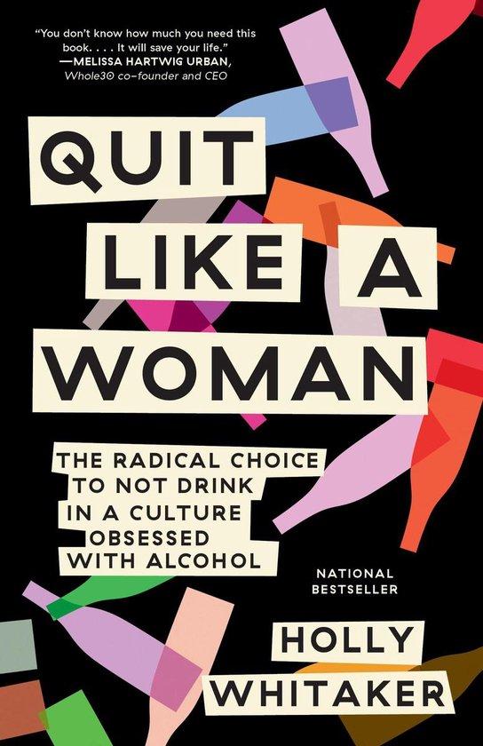 Boek cover Quit Like a Woman van Holly Whitaker (Onbekend)