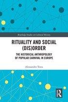 Rituality and Social (Dis)Order