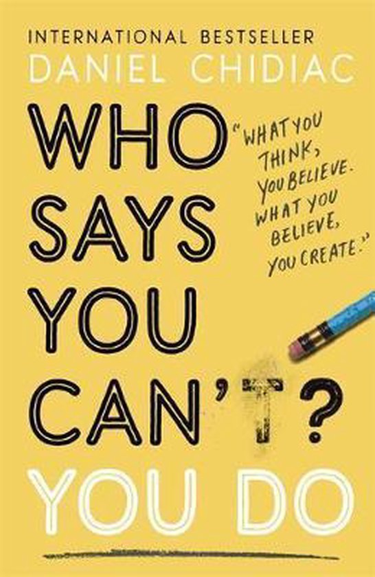 Boek cover Who Says You Cant? You Do van Daniel Chidiac (Paperback)