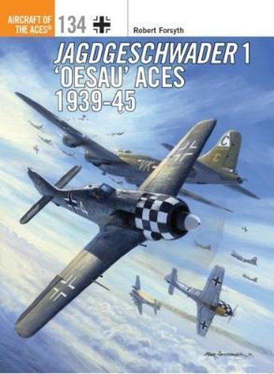 Boek cover Jagdgeschwader 1 Oesau Aces 1939-45 van Robert Forsyth (Paperback)