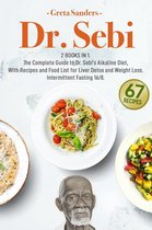 Dr. Sebi: 2 Books in 1. The Complete Guide to Dr. Sebi's Alkaline Diet, With Recipes and Food List for Liver Detox and Weight Loss - Intermittent Fasting 16/8