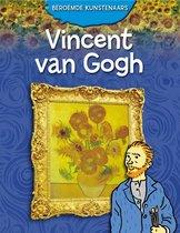 Beroemde kunstenaars  -   Vincent van Gogh