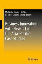 Business Innovation with New ICT in the Asia-Pacific