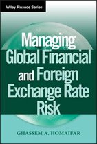 Managing Global Financial and Foreign Exchange Rate Risk