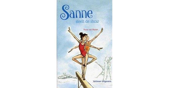 Boek cover Sanne steelt de show van Paula van Manen