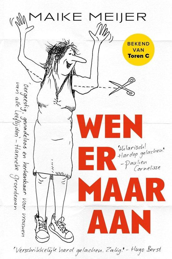 Boek cover Wen er maar aan van Maike Meijer (Onbekend)