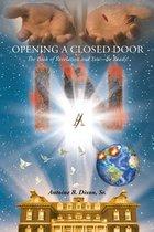 Boek cover Opening a Closed Door van Sr. Antoine B. B. Dixon