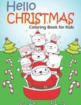 Hello Christmas! Coloring Book for Kids