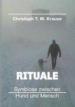 Omslag Rituale - Symbiose zwischen Hund und Mensch