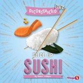 Slice Up Sushi