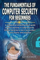 The Fundamentals of Computer Security for Beginners