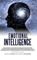 Emotional Intelligence 2.0: Why It Can Matter More Than IQ For A Better Life, Success In Relationships And At Work