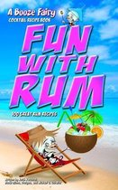 Fun With Rum
