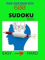 Train Your Brain with 600 SUDOKU Puzzles Easy to Hard