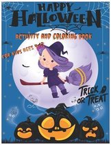 Happy Halloween Activity and Coloring Book For kids Ages 4-12 Trick or treat