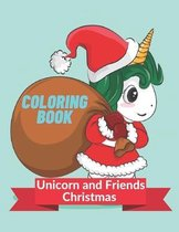 Unicorn and Friends Christmas Coloring Book