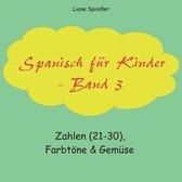 Spanisch fur Kinder - Band 3