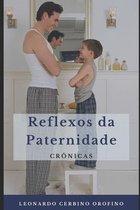 Reflexos da Paternidade