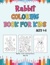Rabbit Coloring Book for Kids Ages 4-8