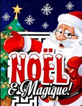 Noel & Magique!