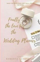 Finally the love for the Wedding Planner