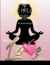 She is Love: 528Hz