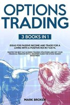 Options Trading: 3 BOOKS in 1