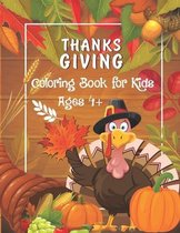 Thanksgiving Coloring Book for Kids Ages 4+