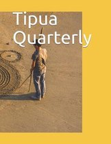 Tipua Quarterly