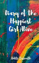 Diary of the Happiest Girl Alive