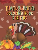 Thanksgiving coloring book for kids: Thanksgiving Coloring Book for Kids