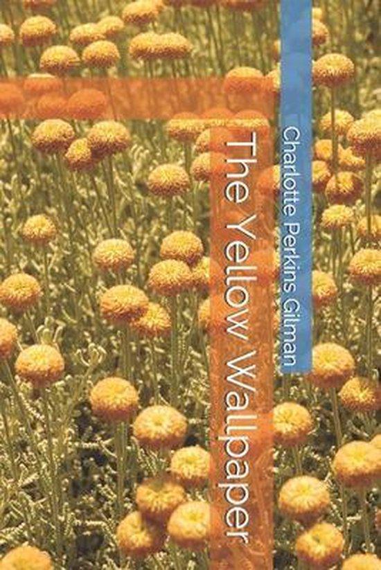 bol.com | The Yellow Wallpaper, Charlotte Perkins Gilman ...
