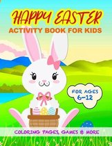 Happy Easter Activity Book for Kids