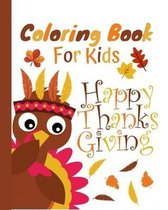 Coloring Book for Kids Happy Thanksgiving