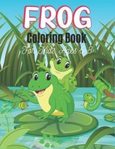 FROG Coloring Book For Kids Ages 6-8