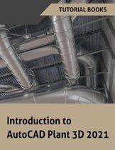 Introduction to AutoCAD Plant 3D 2021