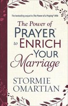 The Power of Prayer (TM) to Enrich Your Marriage