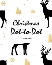 Christmas ABC's Dot-to-Dot, Coloring and Letter Tracing Activity Book for Children (8x10 Coloring Book / Activity Book)