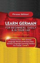 Learn German For Beginners Easily & In Your Car - Contains Over 500 German Phrases