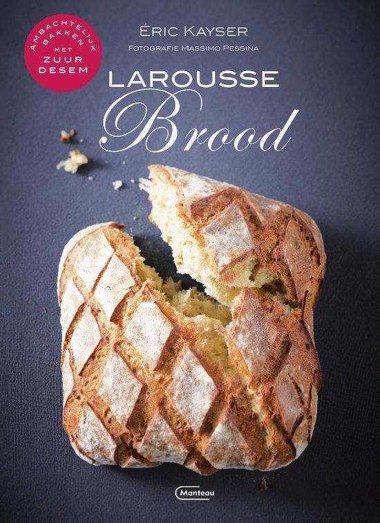 Boek cover Larousse brood van Eric Kayser (Hardcover)
