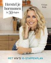 Boek cover Herstel je hormonen in 10 stappen van Vivian Reijs (Hardcover)