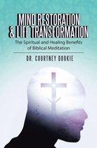 Mind Restoration & Life Transformation