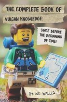 The Complete Book Of Vulcan Knowledge