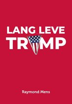 Lang Leve Trump