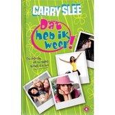Boek cover Dat heb ik weer! 4: Een chille clip, vet irri ouders en Puck is in love van Carry Slee (Hardcover)