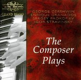 The Composer Plays (Gershwin, Prokofiev, & Others)
