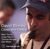 David Binney - Cities And Desire