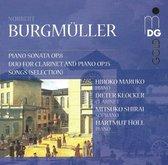 Burgmuller: Piano Sonata, Duo for Clarinet and Piano, Songs